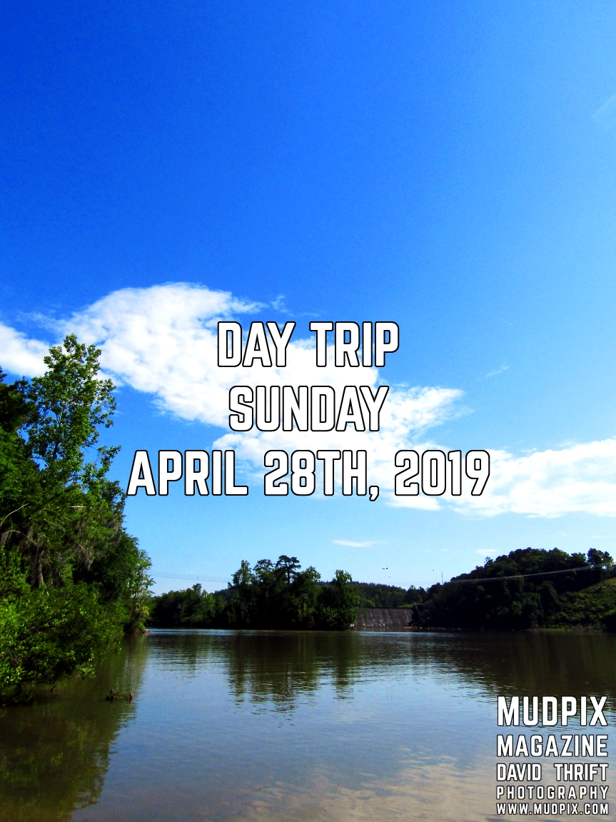 Day Trip Sunday April 28th 2019