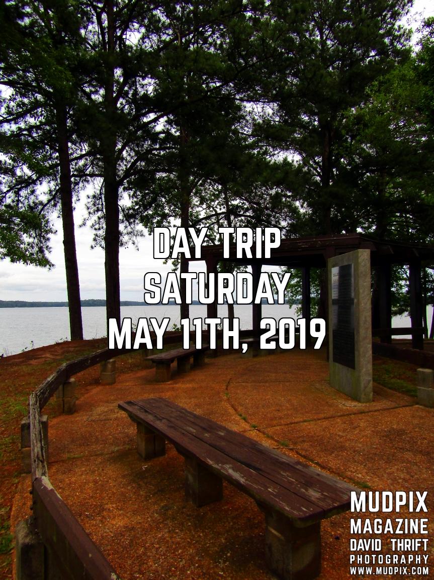 Day Trip Saturday May 11th 2019