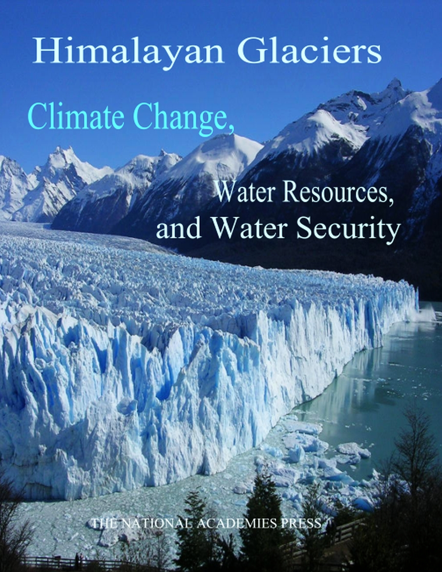 Himalayan Glaciers: Climate Change, Water Resources, and WaterSecurity