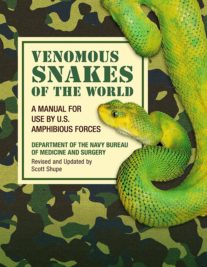 Venomous Snakes of the World: A Manual for Use by U.S. Amphibious Forces