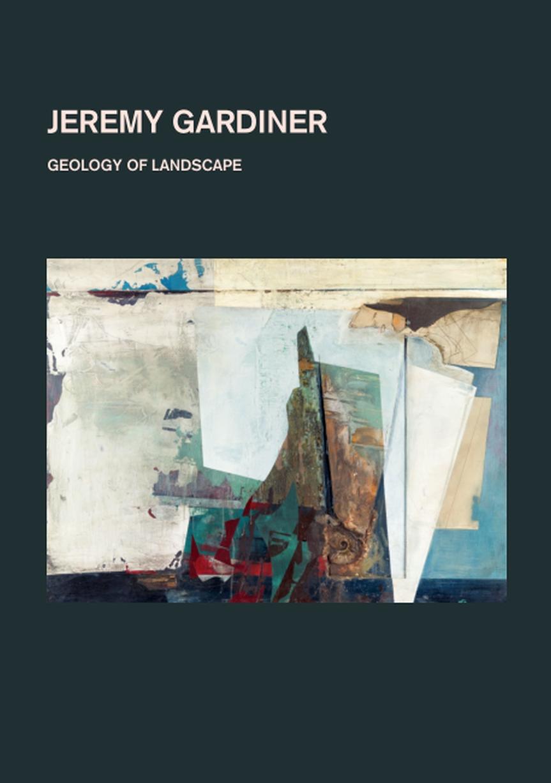 Candida Stevens Gallery – Jeremy Gardiner – Geology ofLandscape